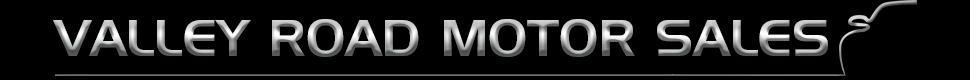 Valley Road Motor Sales