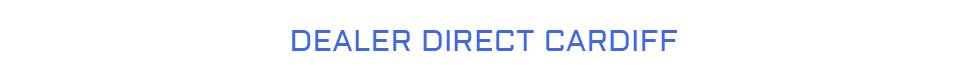 Dealer Direct Cardiff