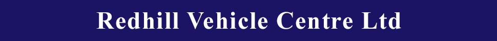 Redhill Vehicle Centre Ltd