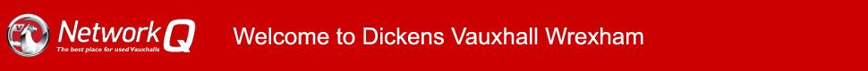 Dickens Vauxhall Wrexham