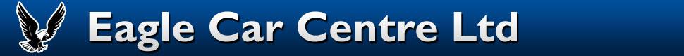 Eagle Car Centre Ltd