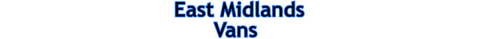 East Midlands Vans Ltd