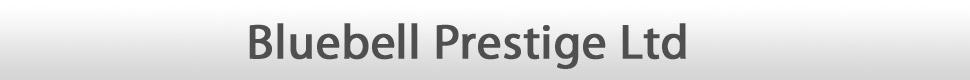 Bluebell Prestige Ltd