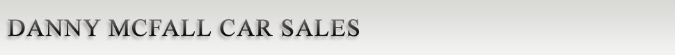 Danny Mcfall Car Sales